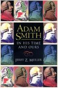 Adam Smith in His Time and Ours: Designing the Decent Society