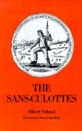 The Sans-Culottes: The Popular Movement and Revolutionary Government, 1793-1794