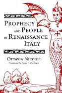 Prophecy and People in Renaissance Italy