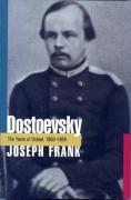 Dostoevsky: The Years of Ordeal, 1850-1859 (Dostoevsky / Joseph Frank; [2])