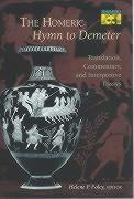 The Homeric Hymn to Demeter: Translation, Commentary, and Interpretive Essays (Mythos: The Princeton/Bollingen Series in World Mythology)