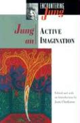 Jung on Active Imagination (Encountering Jung Series)