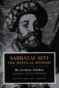 Sabbatai Sevi; The Mystical Messiah, 1626-1676 (Bollingen Series)