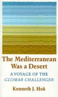 "The Mediterranean was a Desert: A Voyage of the Glomar ""Challenger"""