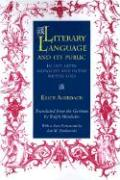 Literary Language and Its Public in Late Latin Antiquity and in the Middle Ages Erich Auerbach Author