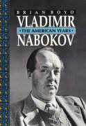 Vladimir Nabokov: The American Years Brian Boyd Author