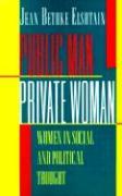 Public Man, Private Woman
