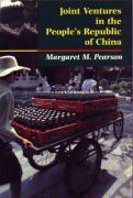 Joint Ventures In The People's Republic Of China: The Control of Foreign Direct Investment under Socialism