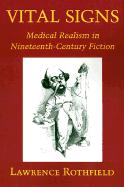 Vital Signs: Medical Realism in Nineteenth-Century Fiction (Literature in History)