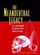 The Neanderthal Legacy: An Archaeological Perspective of Western Europe
