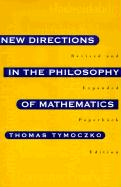 New Directions in the Philosophy of Mathematics: An Anthology - Revised and Expanded Edition