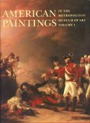 American Paintings in the Metropolitan Museum of Art, Volume 1: A Catalogue of Works by Artists Born by 1815: 001