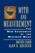 Myth and Measurement: The New Economics of the Minimum Wage David Card Author