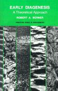 Early Diagenesis: A Theoretical Approach (Princeton Series in Geochemistry)