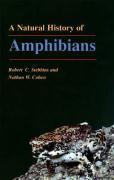 A Natural History of Amphibians (Princeton Paperbacks)