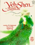 Yeh-Shen: A Cinderella Story from China (Paperstar Book)