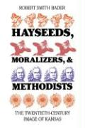 Hayseeds, Moralizers and Methodists