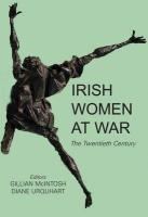 Irish Women at War: The Twentieth Century