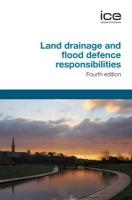 Land Drainage and Flood Defence Responsibilities
