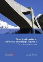 Structural Systems: Behaviour and Design Volume 1 L. Stavridis Author