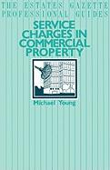 Service Charges in Commercial Properties (The Estates Gazette Professional Guides)