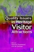 Quality Issues in Heritage Visitor Attractions Ian Yeoman Author