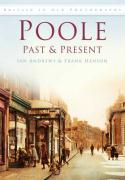 Poole Past and Present (Britain in Old Photographs)