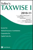 Tolley's Taxwise I 2010-11. General Editor, Rebecca Benneyworth - Bober, Lynnette; Benneyworth, Rebecca