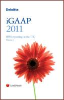 Deloitte iGAAP 2011: IFRS Reporting for the UK