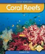 Coral Reefs - Gray, Susan Heinrichs