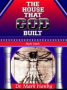 The House That God Built Study Guide