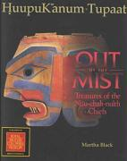 Black, M: Out of the Mist: Treasures of the Nuu-Chah-Nulth Chiefs (Native Studies/Art)