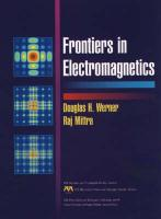 Frontiers in Electromagnetics Douglas H. Werner Editor