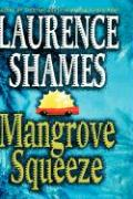 Mangrove Squeeze (St.in Logic, Language and Information)