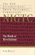 The Book of Revelation: A Commentary on the Greek Text (New International Greek Testament Commentary (Grand Rapids, Mich.).)