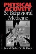 Physical Activity and Behavioral Medicine (Behavioral Medicine and Health Psychology Series, Band 3)