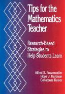 Tips for the Mathematics Teacher: Research-Based Strategies to Help Students Learn