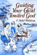 Guiding Your Child Toward God