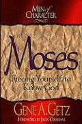 Men of Character: Moses: Freeing Yourself to Know God