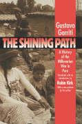 The Shining Path: A History of the Millenarian War in Peru (Latin America in Translation/En Traduccion, Em Traducao)
