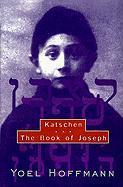 Katschen: & the Book of Joseph