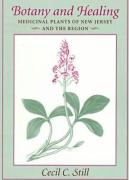 Botany and Healing: Medicinal Plants of New Jersey and the Region