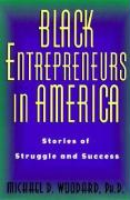 Black Entrepreneurs in America: Stories of Struggle and Success