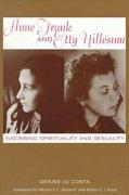 Anne Frank and Etty Hillesum: Inscribing Spirituality and Sexuality