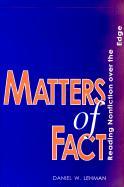 Matters of Fact: Reading Nonfiction over the Edge DANIEL W. LEHMAN Author