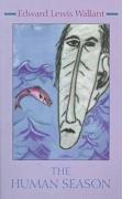 The Human Season Edward Wallant Author