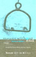 Agamben, G: Means Without End: Notes on Politics (Theory Out of Bounds)