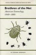Brethren of the Net: American Entomology, 1840-1880