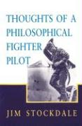 Thoughts of a Philosphical Fighter Pilot