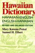 Hawaiian Dictionary: Hawaiian-english English-hawaiian Revised And Enlarged Edition